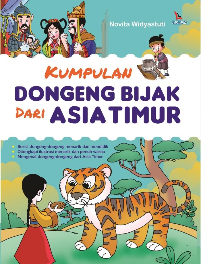 Jual Buku Kumpulan Dongeng Bijak Dari Asia Timur Laksana Blanja Com