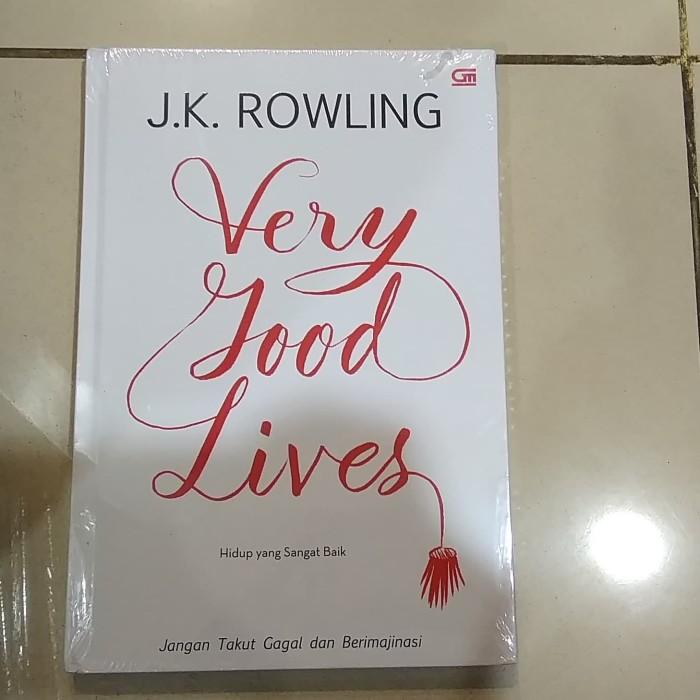Very Good Lives (Hidup yang Sangat Baik)