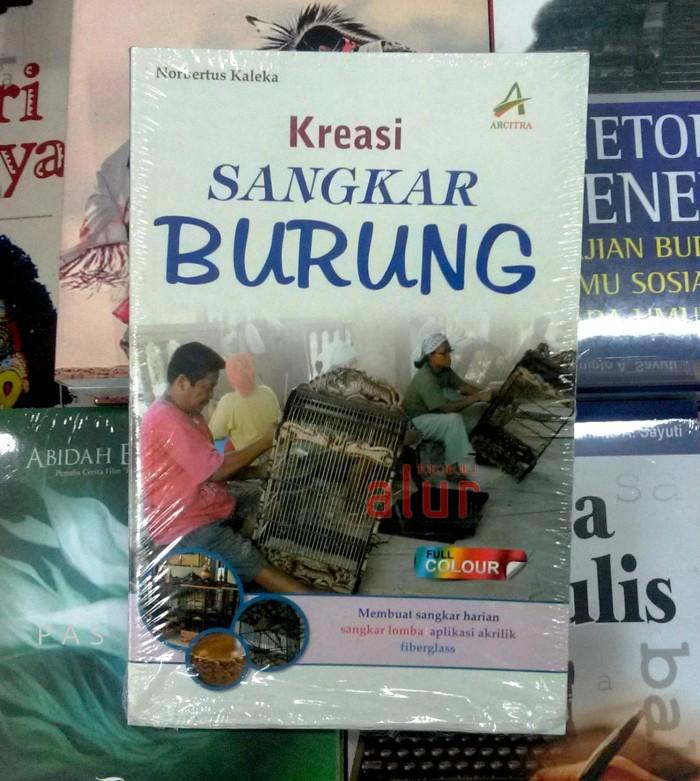 harga Buku kreasi sangkar burung - norbertus kaleka Tokopedia.com