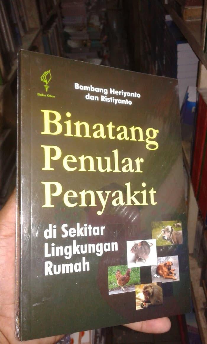 Jual Buku Binantang Penular Penyakit Di Sekitar Lingkungan Rumah Diskon Jakarta Barat Adila Jkt