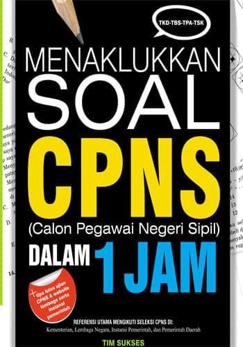 Jual Cpns Menaklukkan Soal Cpns Dalam 1 Jam Pusat Novel Indonesia Tokopedia
