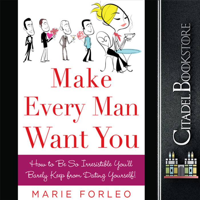 make every man want you forleo marie