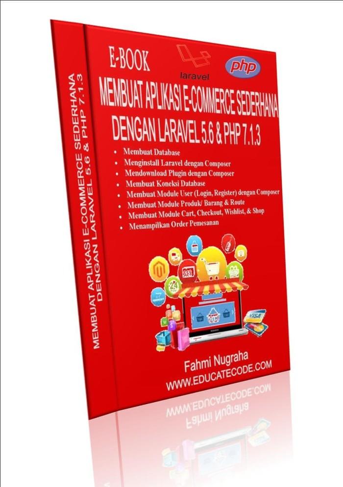 harga E-book laravel 5.6 membuat aplikasi e-commerce dengan php 7.1.3 Tokopedia.com