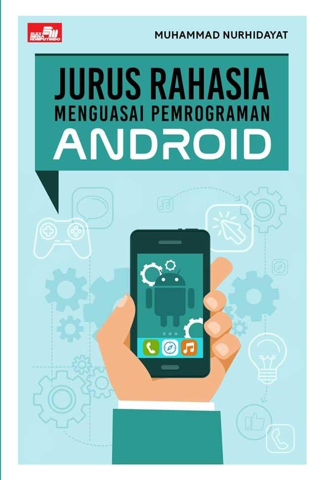 harga Jurus rahasia menguasai pemrograman android Tokopedia.com