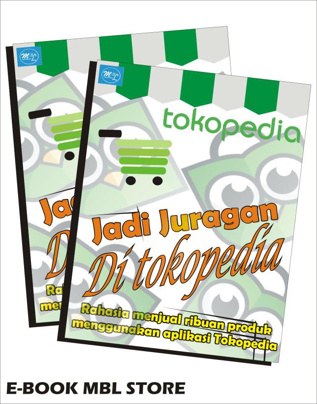 Jual Ebook Jualan Online Jadi Juragan Di Tokopedia Kab Jepara Senoadhinugroho Tokopedia