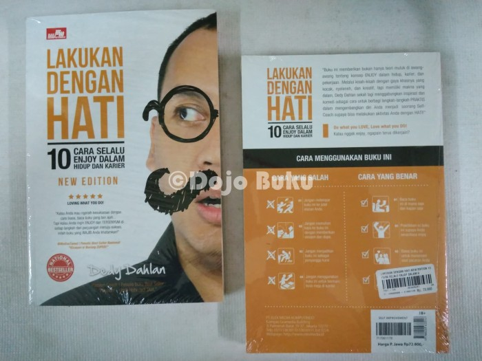 LAKUKAN DENGAN HATI new edition 10 Cara Selalu Enjoy dalam Hidup&Karir
