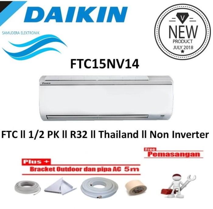 harga Daikin ac 1/2 pk ftc15nv thailand [r32] + free instalasi Tokopedia.com