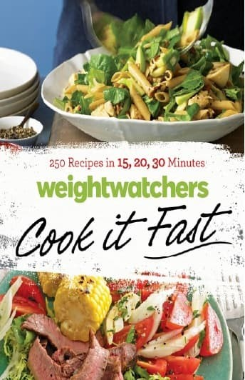 Weight Watchers cook it fast : 250 recipes in 15,20,30 minutes [ebook]