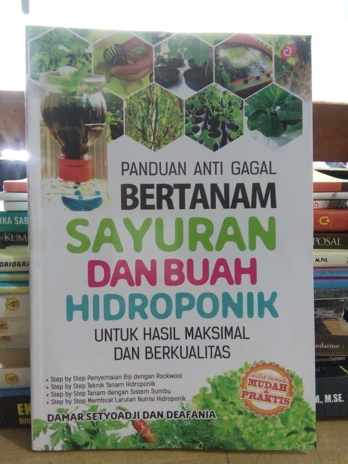 Jual Panduan Anti Gagal Bertanam Sayuran Dan Buah Hidroponik Jakarta Pusat Bookdell Tokopedia