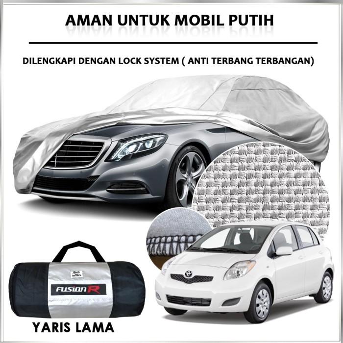 Jual Cover Mobil Sarung Mobil Yaris Lama Bakpau Merk Fusion R Cover