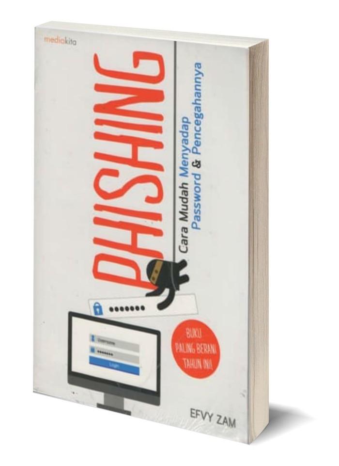 harga Phishing : cara mudah menyadap password & pencegahannya Tokopedia.com