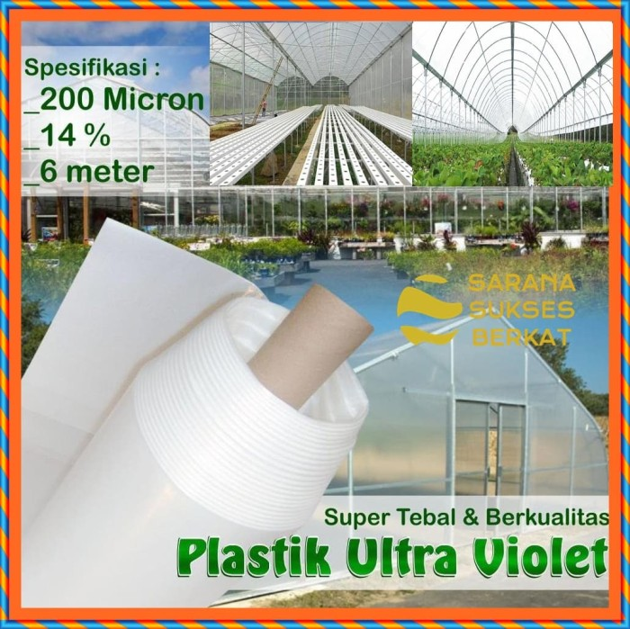Foto Produk Plastik UV Green House ukuran 200 Micron - 14 Persen - Lebar 6 meter dari Sarana Sukses Berkat