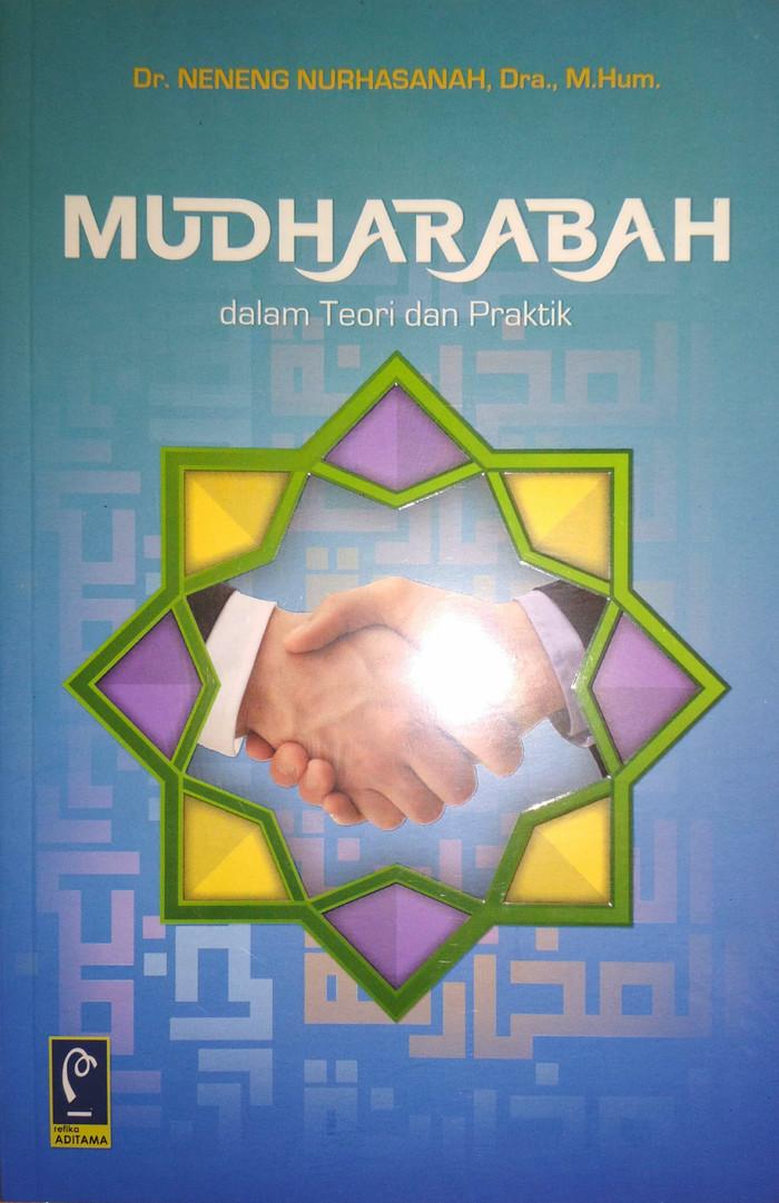 Jual Mudharabah Dalam Teori Dan Praktik Dr Neneng Nurhasanah Dra M H Kota Bandung Bukukami Tokopedia