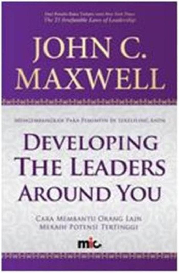 jual cepat Buku Developing The Leaders Around You. John C. Maxwell