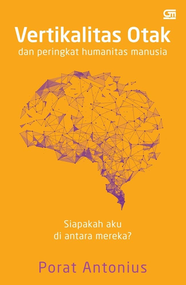Buku Lingkungan Hidup Vertikalitas Otak & Peringkat Humanitas Manusia
