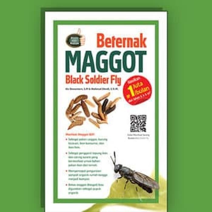 Buku Peternakan Beternak Maggot Black Soldier Fly