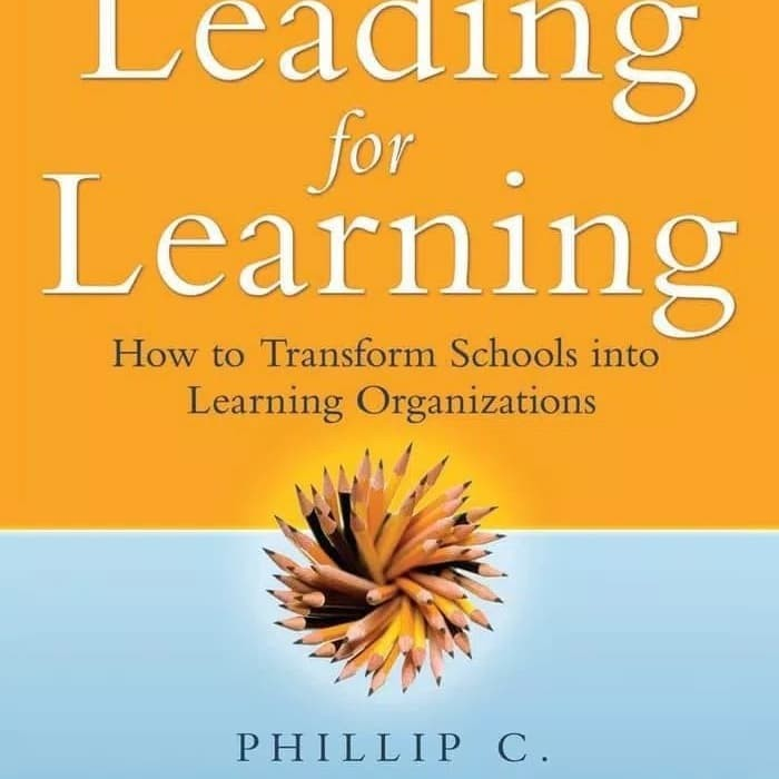 LEADING FOR LEARNING:HOW TO TRANSFORM SCHOOL INTO LEARNING[Ebook/BOOK]