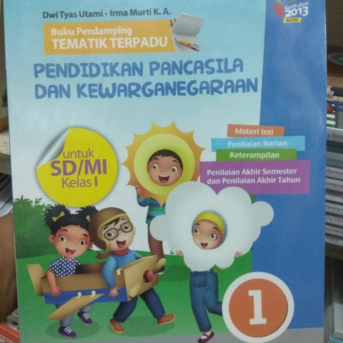 Jual Buku Pendamping Tematik Terpadu Ppkn Sd Kelas 1 Kurikulum 2013 Revisi Jakarta Utara Andrebuku Tokopedia