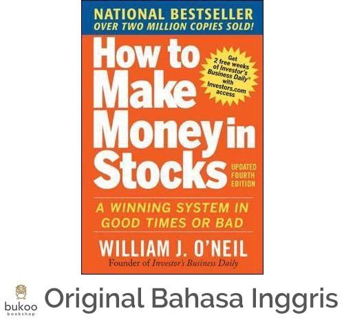 Foto Produk [ORI|Softcover] How to Make Money in Stocks - William J. O'Neil dari Bukoo