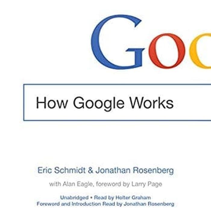 How Google Works Eric Schmidt Ebook