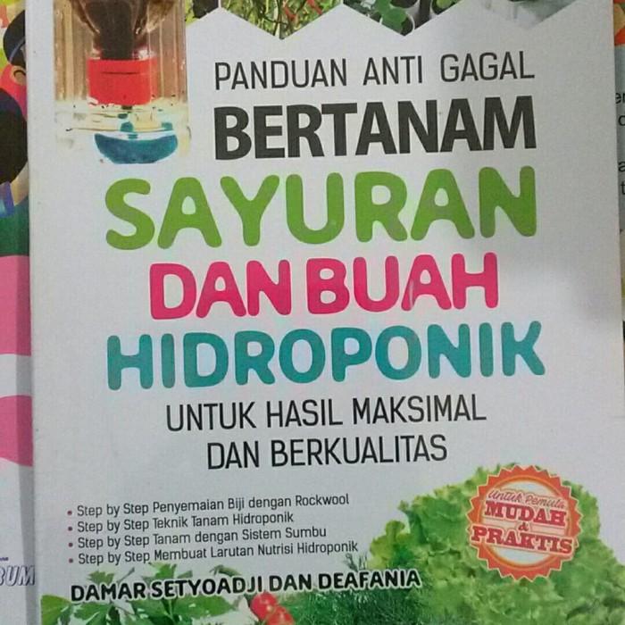 Jual Buku Panduan Anti Gagal Bertanam Sayuran Dan Buah Hidroponik Araska Kab Bantul Buku Kurnia Blali Tokopedia