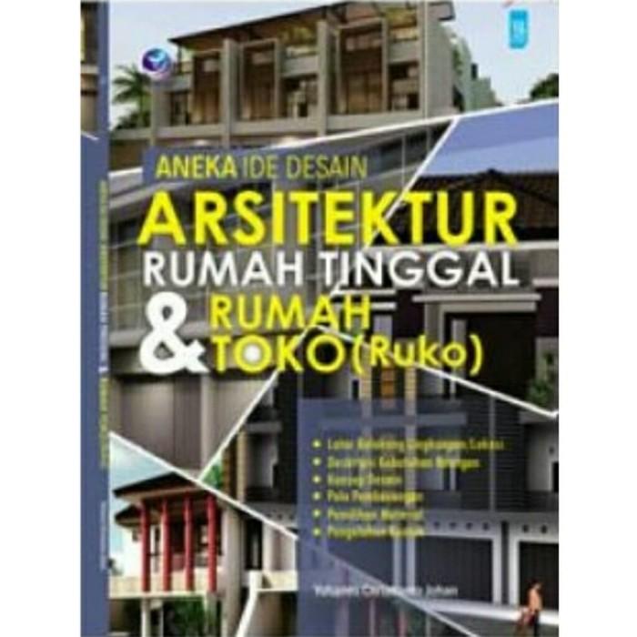 Jual Buku Aneka Ide Desain Arsitektur Rumah Tinggal Dan Rumah Toko Ruko Kota Tangerang Gudang Buku Original Tokopedia