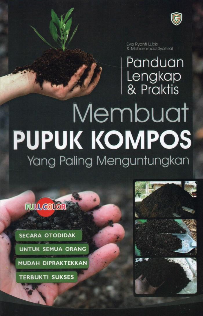 Foto Produk Panduan Lengkap dan Praktis Membuat Pupuk Kompos dari Updatebuku