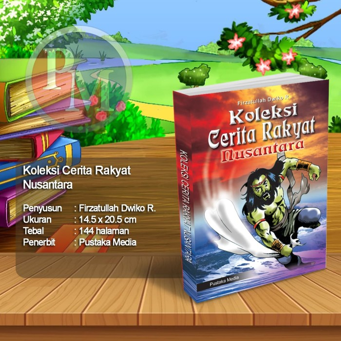 Foto Produk Koleksi Cerita Rakyat Nusantara dari Pustaka Media Surabaya