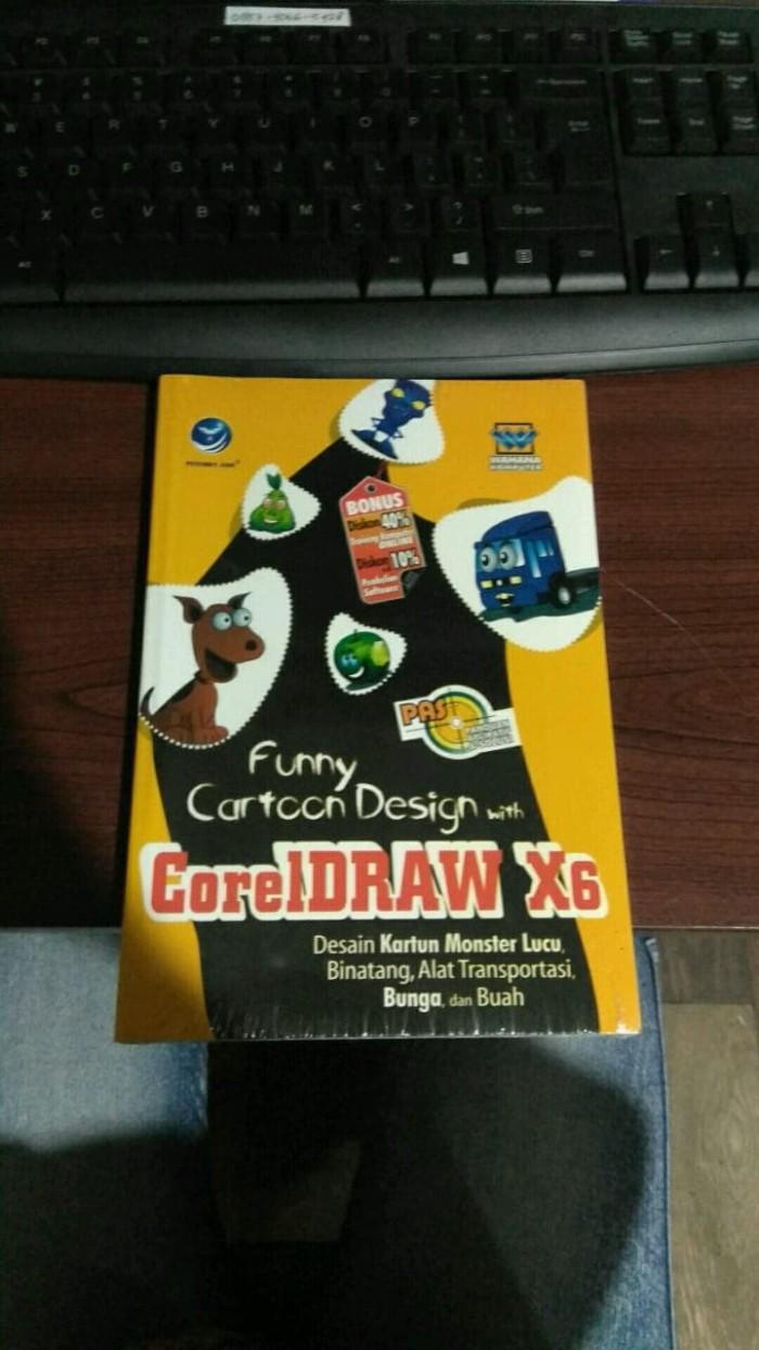 Jual Panduan Aplikatif Dan Solusi Funny Cartoon Design With CorelDraw X6 Kab Sleman Marlyn Bookstore
