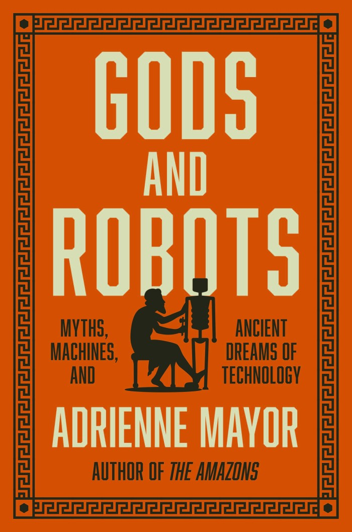 Gods and Robots: Myths, Machines, and Ancient Dreams of... [eBook]