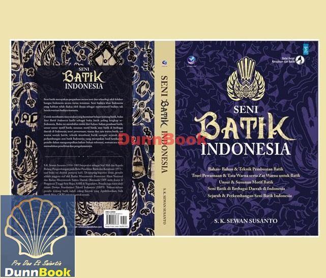 Jual New   Ori -Seni Batik Indonesia - Sewan Susanto - ORIGINAL ... aa81ce6e51