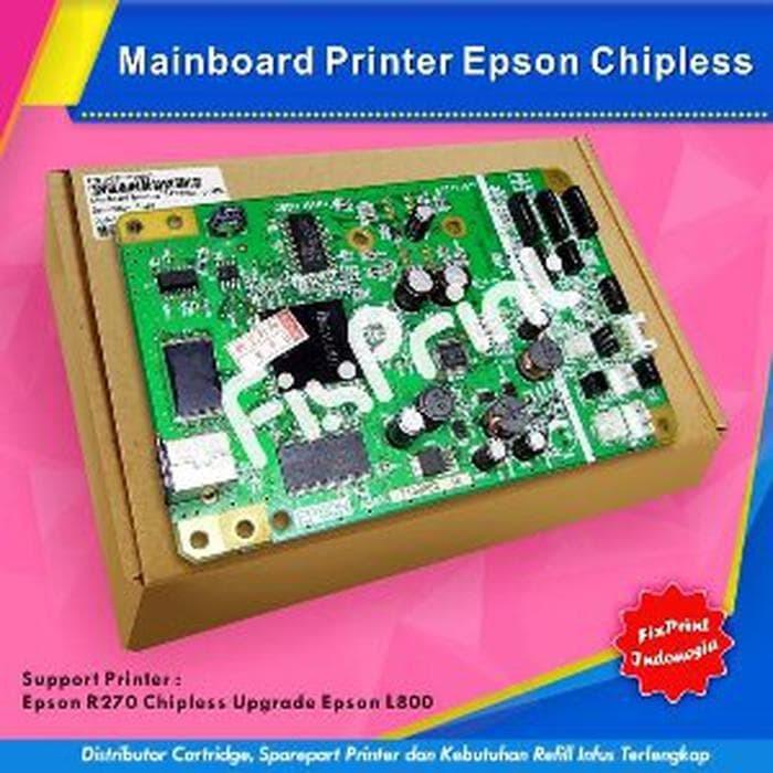Jual Mainboard Printer Epson R270 Upgrade L800 Chipless - R2 Promo super -  Go Home Store | Tokopedia