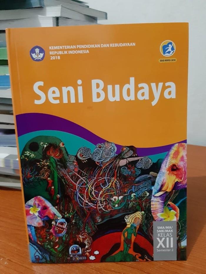 SENI BUDAYA SMA /MA/SMK/MAK XII SMT 2 KURIKULUM 2013 ED. REVISI 2018