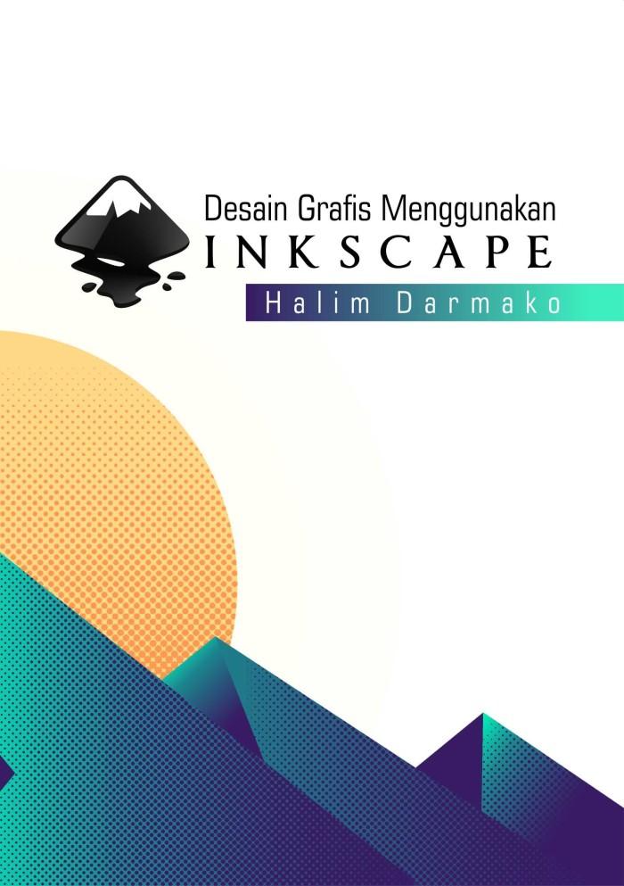 Jual Buku Desain Grafis Menggunakan Inkscape Kab Sleman Gudang Buku Kuliah Tokopedia