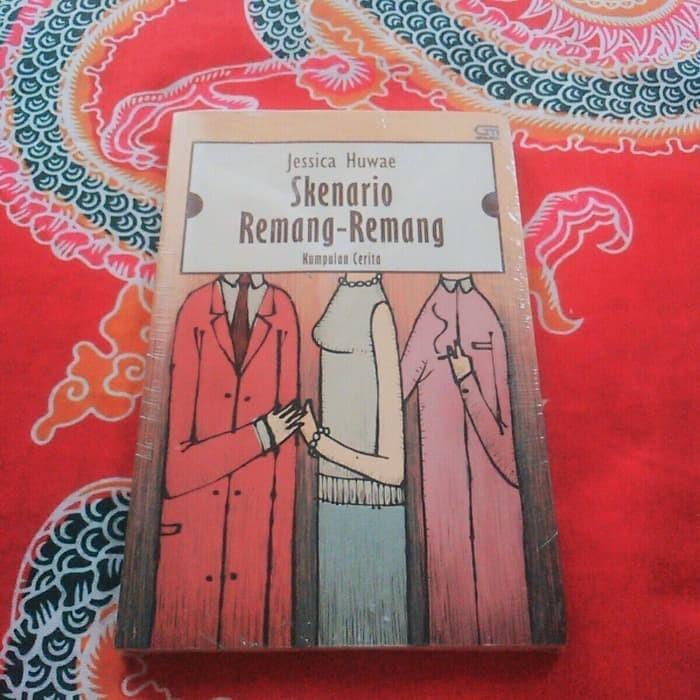 Skenario Remang-Remang - Jessica Huwae