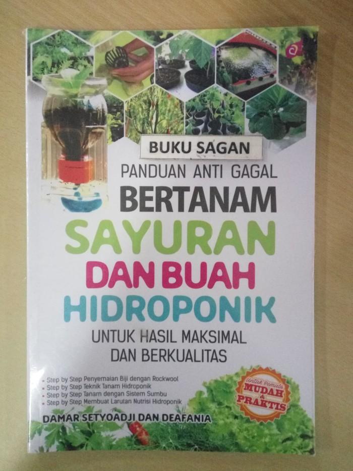 Jual Buku Panduan Anti Gagal Bertanam Sayuran Dan Buah Hidroponik Uk Kota Yogyakarta Buku Sagan Tokopedia