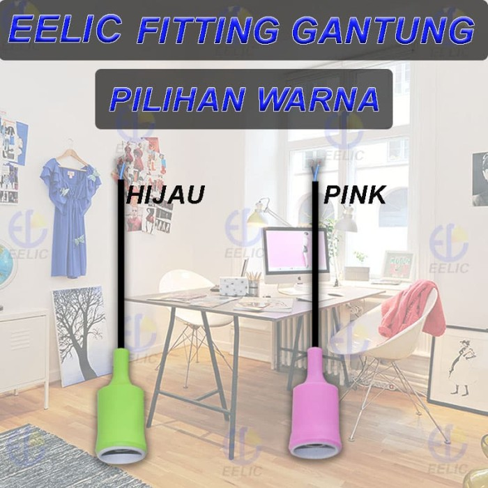 EELIC FIG-GE27 FITTING GANTUNG FITTING LAMPU FITTING E27 KAP LAMPU GA - Hijau muda