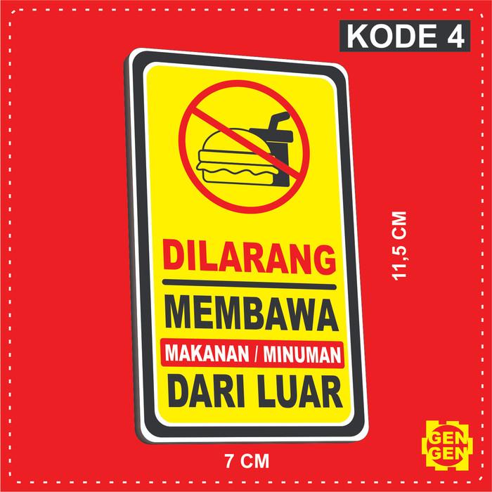 Jual Dilarang Membawa Makanan Minuman Dari Luar Karet 2mm 4