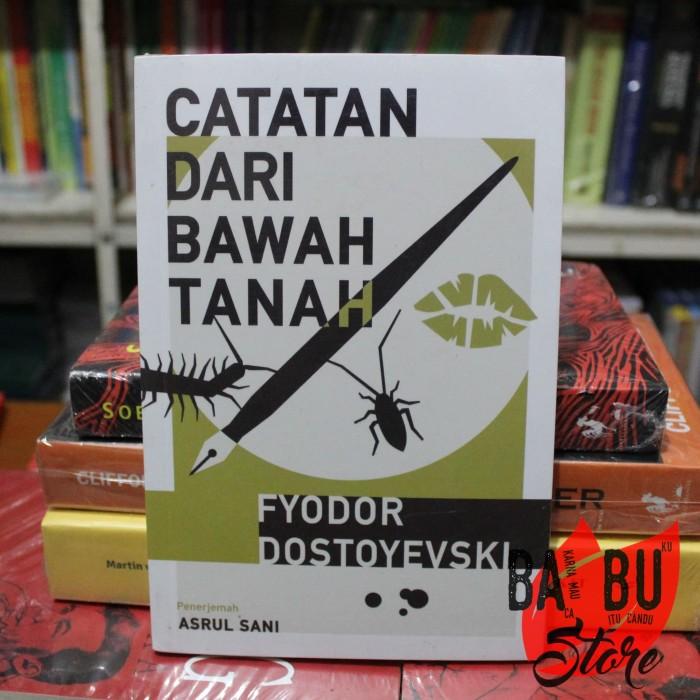 Foto Produk Buku Catatan Dari Bawah Tanah Fyodor Fosteyevski (ORI) dari BaBu Store