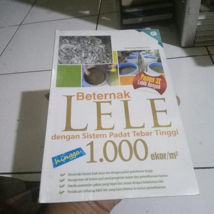 Jual Buku Beternak Lele Dengan Sistem Padat Tebar Tinggi Hingga 1000ekor M2 Kota Tasikmalaya Mirah Store Tasik Tokopedia