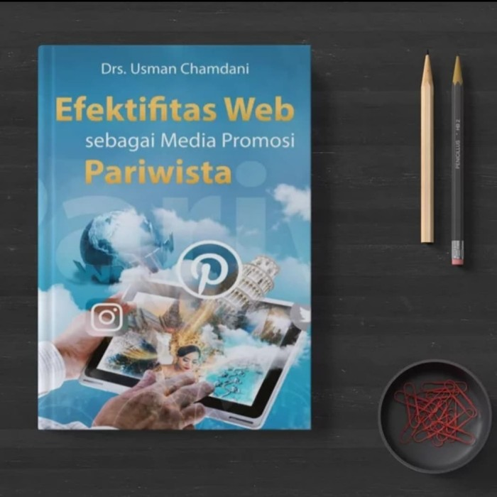 Jual Buku Efektifitas Web Sebagai Media Promosi Pariwisata Buku Asli Kab Sleman Bosbukujogja Tokopedia