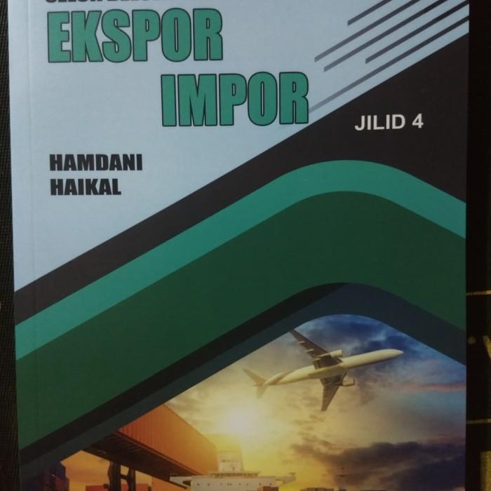 Foto Produk Buku Seluk Beluk Perdagangan Ekspor Impor Jilid 4 dari Bushindo Shop