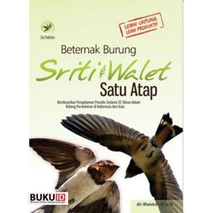 Jual Buku Beternak Burung Sriti Dan Walet Satu Atap Jakarta Barat Toko Buku Indra Tokopedia