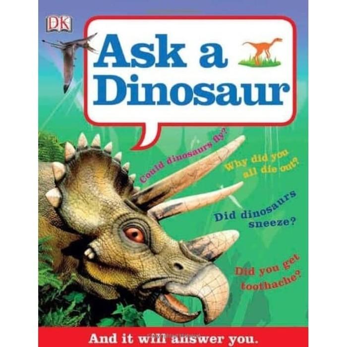 Foto Produk Paperback - Ask a Dinosaur: And It Will Answer You (DK Children) dari Toko Buku Pahlawan