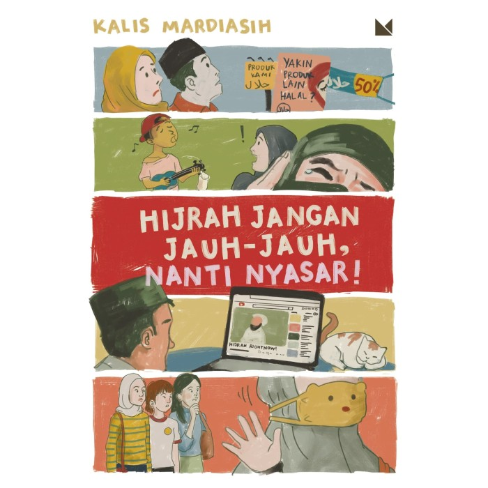 Foto Produk Hijrah Jangan Jauh-Jauh, Nanti Nyasar - Kalis Mardiasih - Buku Mojok dari Republik Fiksi
