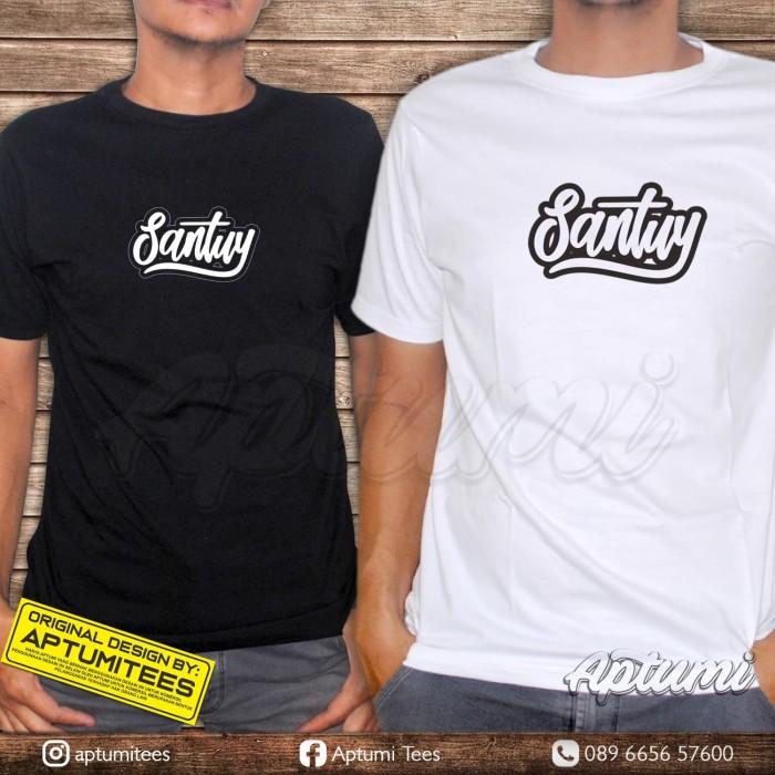 Jual Kaos T Shirt Custom Kata Santuy Kota Surakarta Aptumitees