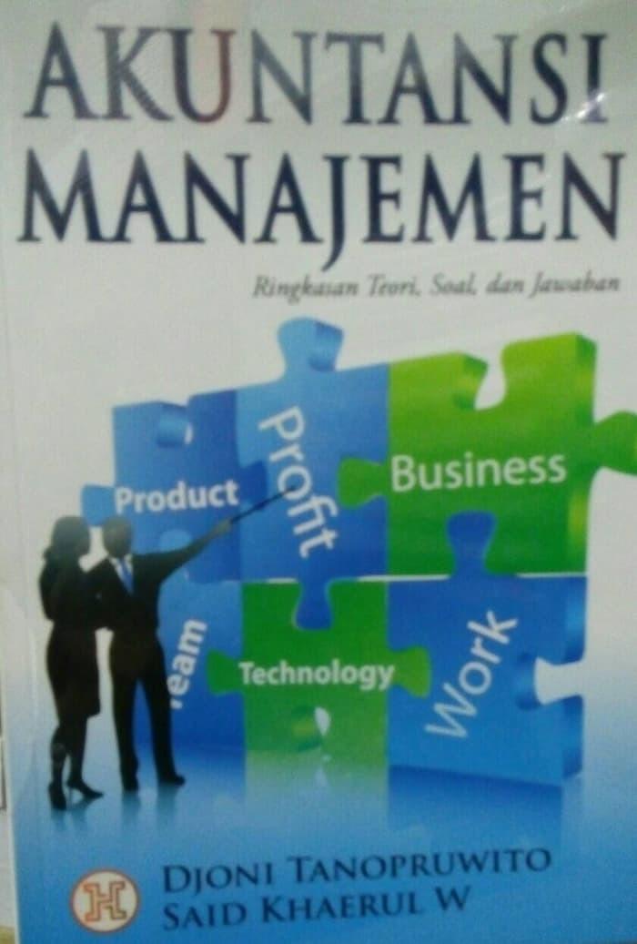 Jual Buku Akuntansi Akuntansi Manajemen Ringkasan Teori Soal Dan Jawaban Jakarta Selatan Yunihariyah Tokopedia