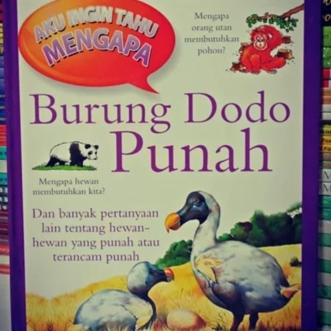 Jual Buku Aku Ingin Tahu Mengapa Burung Dodo Punah Kota Yogyakarta Anabila Shop Tokopedia
