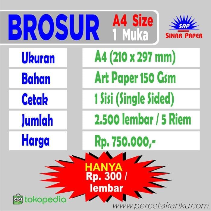 Foto Produk Cetak Brosur, A4, 2500 pcs / Art Paper 150 gsm /1 sisi, bisa 2 model dari Sinar Paper