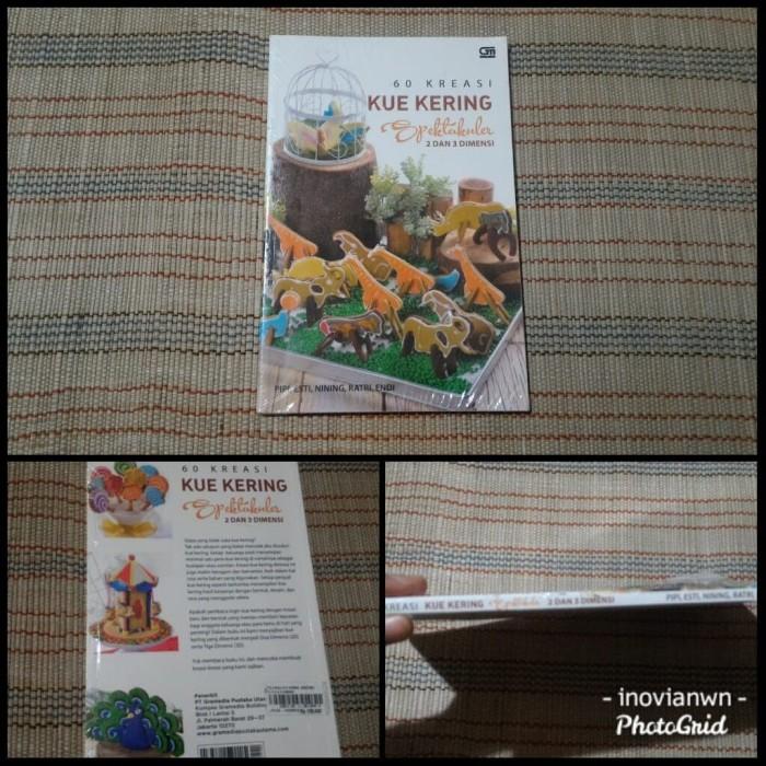 Jual Buku Resep 60 Kreasi Kue Kering Spektakuler 2 Dan 3 Dimensi Jakarta Selatan Rumah Labu Tokopedia